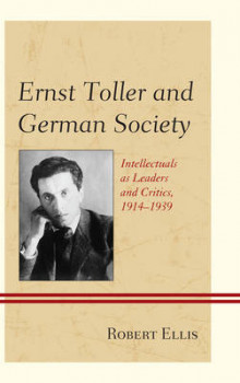 Ernst Toller and German Society av Robert Ellis (Heftet)