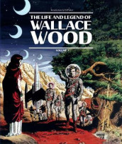 The Life And Legend Of Wallace Wood Volume 2 av J. Michael Catron, Bhob Stewart og Wallace Wood (Innbundet)