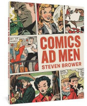 Comics Ad Men av Steven Brower (Heftet)