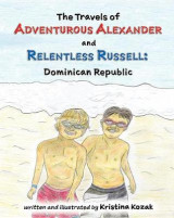 Omslag - The Travels of Adventurous Alexander and Relentless Russell