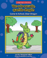 Omslag - Ven a la Escuela, Querido Dragon/Come To School, Dear Dragon