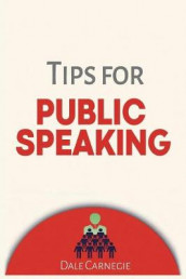 Tips for Public Speaking av Dale Carnegie (Heftet)