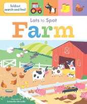 Lots to Spot: Farm av Libby Walden (Kartonert)