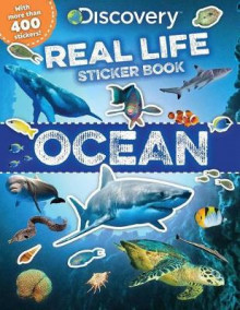 Discovery Real Life Sticker Book: Ocean av Courtney Acampora (Heftet)