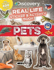 Discovery Real Life Sticker and Activity Book: Pets av Courtney Acampora (Heftet)