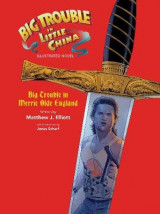 Omslag - Big Trouble in Little China Illustrated Novel: Bigtrouble in Merrie Olde England