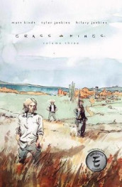 Grass Kings Vol. 3 av Matt Kindt (Heftet)