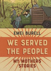 We Served the People av Emei Burell (Innbundet)