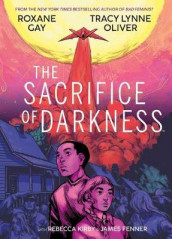 The Sacrifice of Darkness av Roxane Gay og Tracy Lynne Oliver (Innbundet)