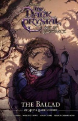 Omslag - Jim Henson's The Dark Crystal Age of Resistance The Ballad of Hup & Barfinnious