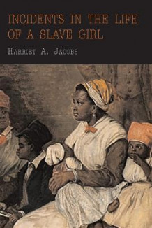 Incidents in the Life of a Slave Girl av Harriet Jacobs (Heftet)