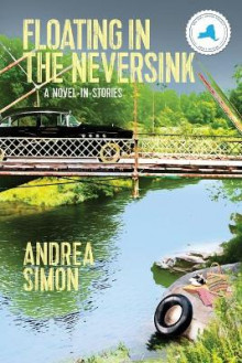 Floating in the Neversink av Andrea Simon (Heftet)