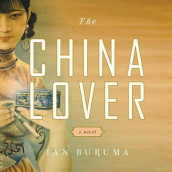 The China Lover av Ian Buruma (Lydbok-CD)