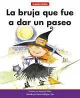 Omslag - La Bruja Que Fue a Dar Un Paseo=the Witch Who Went for a Walk