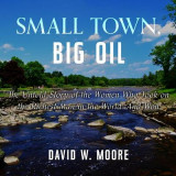 Omslag - Small Town, Big Oil