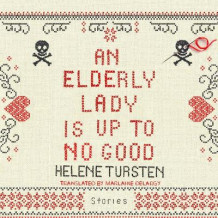 An Elderly Lady Is Up to No Good av Helene Tursten (Lydbok-CD)