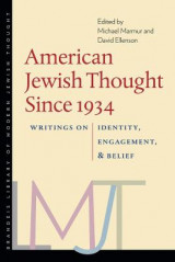 Omslag - American Jewish Thought Since 1934 - Writings on Identity, Engagement, and Belief