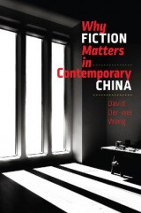 Omslag - Why Fiction Matters in Contemporary China