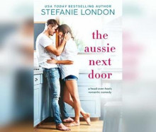 The Aussie Next Door av Stefanie London (Lydbok-CD)