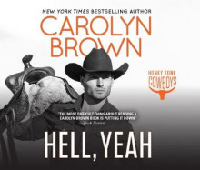 Hell, Yeah av Carolyn Brown (Lydbok-CD)
