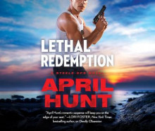 Lethal Redemption av April Hunt (Lydbok-CD)