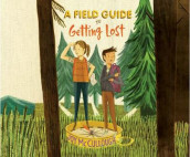 A Field Guide to Getting Lost av Joy McCullough (Lydbok-CD)