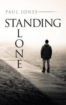 Standing Alone av Paul Jones (Innbundet)