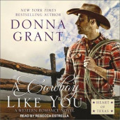 A Cowboy Like You av Donna Grant (Lydbok-CD)