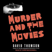 Murder and the Movies av David Thomson (Lydbok-CD)