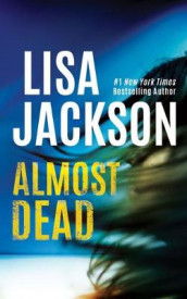 Almost Dead av Lisa Jackson (Lydbok-CD)