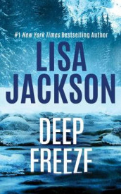 Deep Freeze av Lisa Jackson (Lydbok-CD)