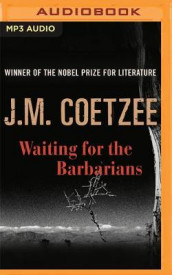 Waiting for the Barbarians av J. M. Coetzee (Lydbok-CD)