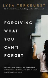 Omslag - Forgiving What You Can't Forget