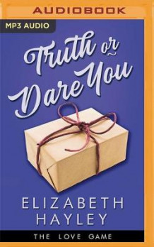Truth or Dare You av Elizabeth Hayley (Lydbok-CD)