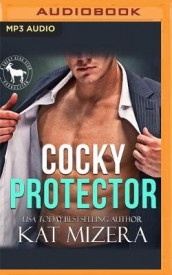 Cocky Protector av Hero Club og Kat Mizera (Lydbok-CD)