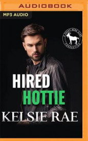 Hired Hottie av Hero Club og Kelsie Rae (Lydbok-CD)