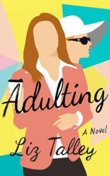 Adulting av Liz Talley (Lydbok-CD)