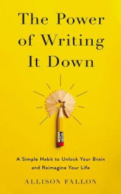 The Power of Writing It Down av Allison Fallon (Lydbok-CD)