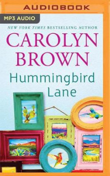 Hummingbird Lane av Carolyn Brown (Lydbok-CD)