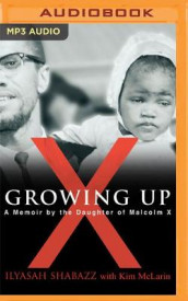 Growing Up X av Ilyasah Shabazz (Lydbok-CD)