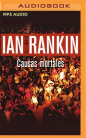 Causas Mortales (Narracion En Castellano) av Ian Rankin (Lydbok-CD)