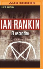 El Escondite (Narracion En Castellano) av Ian Rankin (Lydbok-CD)