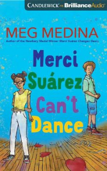 Merci Suarez Can't Dance av Meg Medina (Lydbok-CD)
