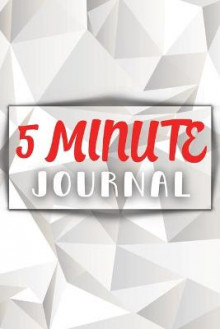 Five Minute Journal For A Happier You in 5 Minutes a Day av Ava Ray (Heftet)