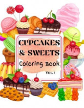 Cupcakes & Sweets Coloring Book vol. 1 av Over The Rainbow Publishing (Heftet)