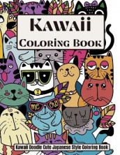 Kawaii Coloring book Kawaii Doodle Cute Japanese Style Coloring book av Over The Rainbow Publishing (Heftet)