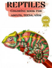 Reptiles, Coloring books for Adults, Teens, Kids av Over The Rainbow Publishing (Heftet)