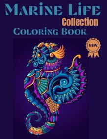 Marine life Collection Coloring Book av Over The Rainbow Publishing (Heftet)