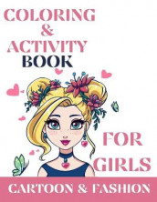 Coloring & activity book for girls, Cartoon and Fashion av Over The Rainbow Publishing (Heftet)