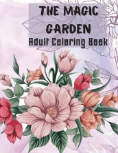 The Magic Garden Adult Coloring Book av Over The Rainbow Publishing (Heftet)